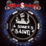 Million Dollar Reload – A Sinner`s Saint