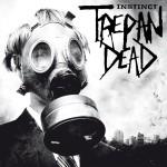 Trepan'Dead – Instinct