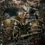 Witticism – Anthems for the Worlds Downfall