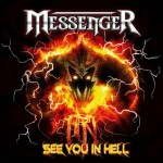 Messenger – See You In Hell
