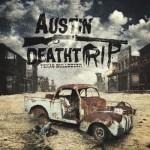 Austin Deathtrip – Texas Bulldozer