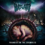 Blackwater – Founded On The Shamble
