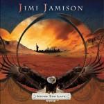 Jimi Jamison – Never Too Late