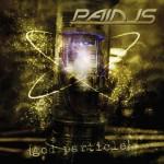 Pain Is – God Particle