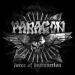 Paragon – Force Of Destruction