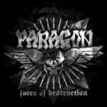 Paragon – Force Of Destruction
