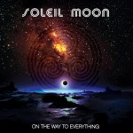 Soleil Moon – On The Way To Everything