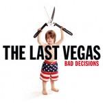 The Last Vegas – Bad Decisions