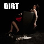 Dirt – Rock´n´Roll Accident