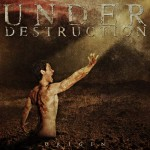 Under Destrucion – Origin