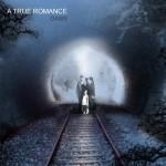 A True Romance – Oasis