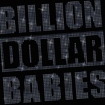 Billion Dollar Babies – Die for Diamonds