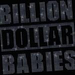 Billion Dollar Babies – Die for Diamonds