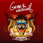 Gene The Werewolf – Rock´n´Roll Animal