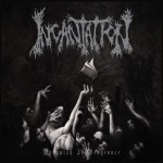 Incantation – Vanquish In Vengeance