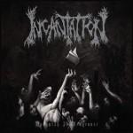 Incantation – Vanquish In Vengeance