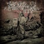 Mors Principium Est – … And Death Said Live
