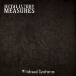 Retaliatory Measures – Withdrawal Syndromes