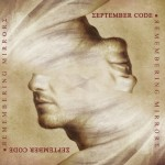 September Code – Remembering Mirrors