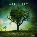 Atrocity feat. Yasmin – After the Storm