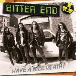 Bitter End – Have a Nice Death!