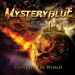 Mystery Blue – Conquer The World