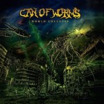 Can Of Worms  – World Collapse