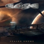 Edge – Heaven Knows