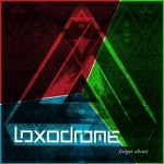 Loxodrome – Forget About