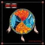 Bud Tribe – Eye of the Storm
