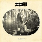 Mammoth Mammoth – Vol. III – Hell's Likely