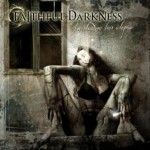 Faithful Darkness – In Shadows Lies Utopia