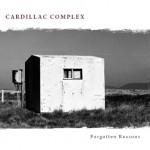 Cardillac Complex – Forgotten Reason