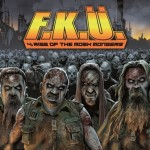 F.K.Ü. – 4:Rise Of The Mosh Mongers