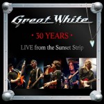 Great White – 30 Years- Live From The Sunset Strip