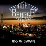 Night Ranger – Big In Japan