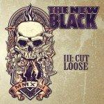 The New Black – III: Cut Loose