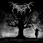 Forgotten Tomb – …and don't deliver us from evil