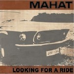 Mahat – Looking For A Ride