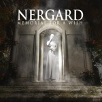 Nergard – Memorial For A Wish
