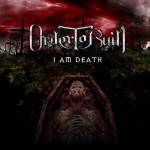 Order To Ruin – I Am Death