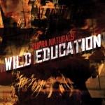 Supra Naturals – Wild Education