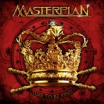 Masterplan – Time To Be King