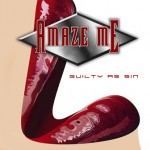 Amaze Me – Guilty As Sin