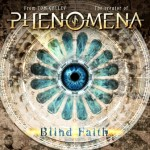 Blind Faith – From Tom Galley The Creator Of Phenomena