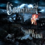 Conquest – The War We Rage
