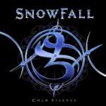 Snowfall – Cold Silence