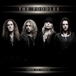 The Poodles – Tour De Force