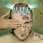 Bleed the Man – Behind The Walls Of Reality