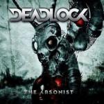 Deadlock – The Arsonist